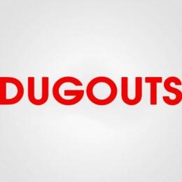 DUGOUTS