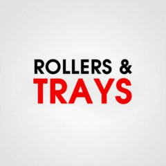 ROLLERS & TRAYS