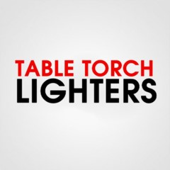 TABLE TORCH LIGHTERS