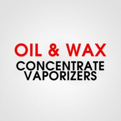 OIL & WAX CONCENTRATE VAPORIZERS